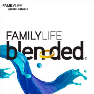 FamilyLife Blended Podcast